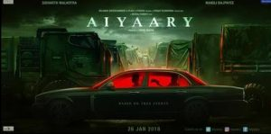 aiyaari movie poster